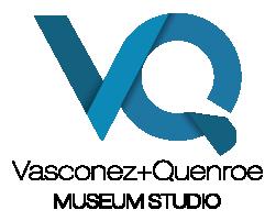 Vasconez + Quenroe Museum Studio